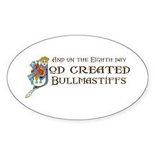 God Created Bullmastiffs Oval Decal