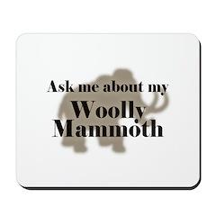 My Woolly Mammoth Mousepad