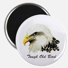 Tough Old Bird Quote with Bald Eagle Magnets