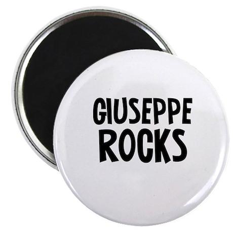 Giuseppe Rocks Magnet