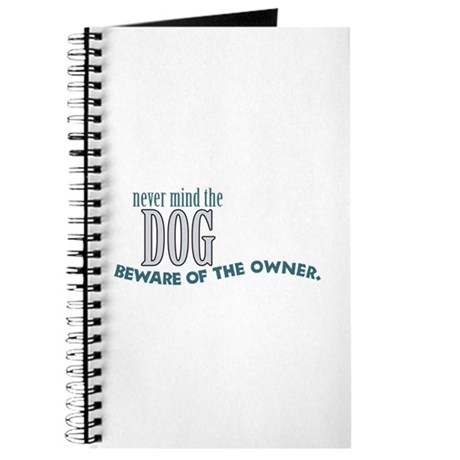 Beware of the Dog Owner Journal