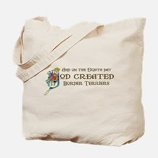 God Created Terriers Tote Bag