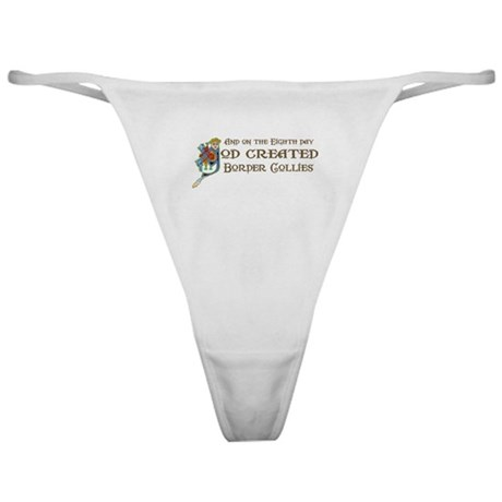 God Created Collies Classic Thong