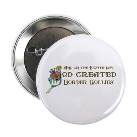 """God Created Collies 2.25"""" Button (100 pack)"""