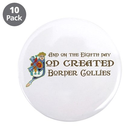 "God Created Collies 3.5"" Button (10 pack)"