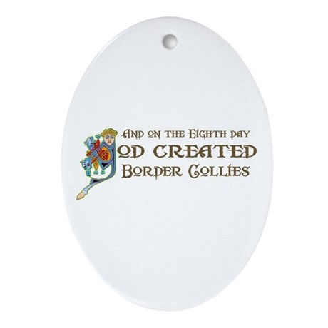 God Created Collies Oval Ornament
