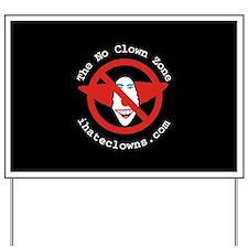 No Clown Zone Yard Sign