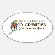 God Created Blackmouth Curs Oval Decal
