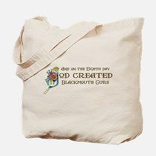 God Created Blackmouth Curs Tote Bag