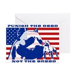 Punish the Deed, Not the Breed. Greeting Cards (Pa