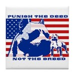 Punish the Deed, Not the Breed. Tile Coaster