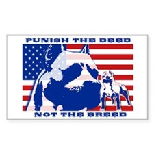 Punish the Deed, Not the Breed. Sticker (Rectangul