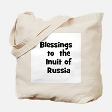 Blessings  to  the  Inuit of  Tote Bag