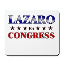 LAZARO for congress Mousepad