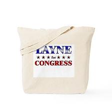 LAYNE for congress Tote Bag