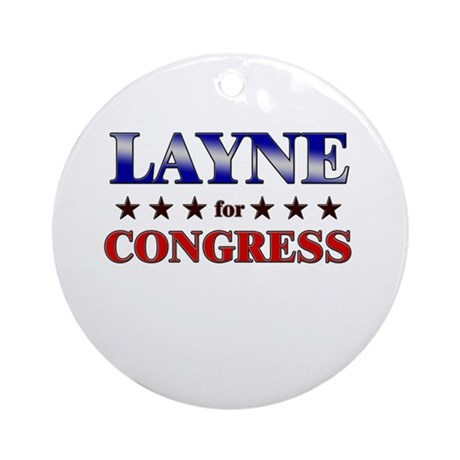 LAYNE for congress Ornament (Round)