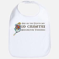God Created Bedlingtons Bib