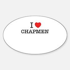 I Love CHAPMEN Decal