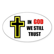STILL TRUST GOD Oval Decal