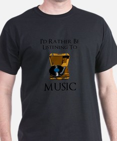 Rather Be Listening T-Shirt