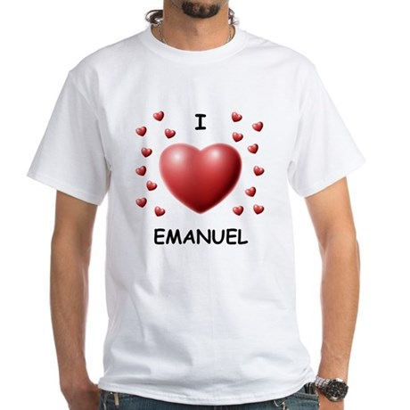 I Love Emanuel - White T-Shirt