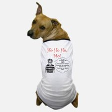 Ho Ho Ho, Mo! Dog T-Shirt