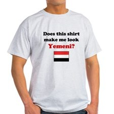 Make Me Look Yemeni T-Shirt