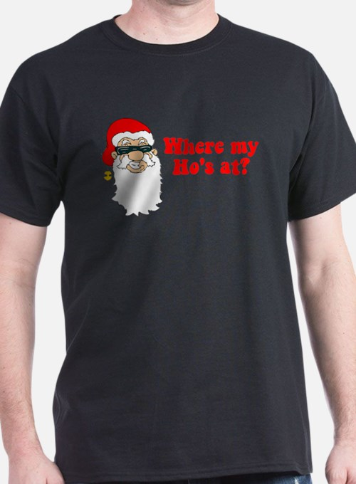 Where my Ho's at? T-Shirt