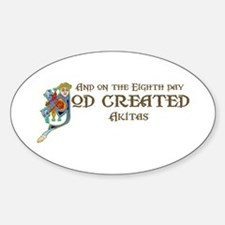 God Created Akitas Oval Decal