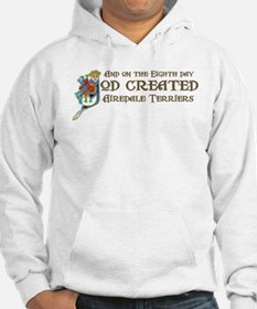 God Created Airedales Hoodie