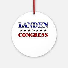 LANDEN for congress Ornament (Round)