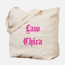 Law Chica Tote Bag