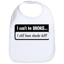 Can't be broke Bib