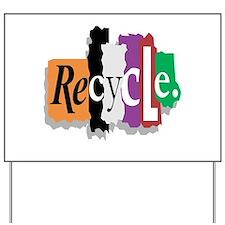 Recycle Graffiti Style Yard Sign