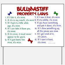 Bullmastiff Property Laws 2 Yard Sign