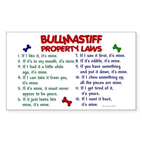 Bullmastiff Property Laws 2 Rectangle Sticker
