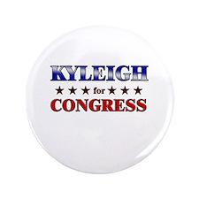 """KYLEIGH for congress 3.5"""" Button"""