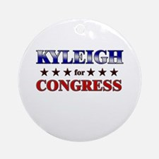 KYLEIGH for congress Ornament (Round)