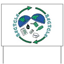Recycle: Save The World Yard Sign