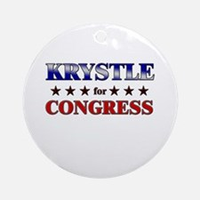 KRYSTLE for congress Ornament (Round)