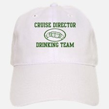 Cruise Director Drinking Team Baseball Baseball Cap