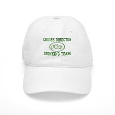 Cruise Director Drinking Team Baseball Cap