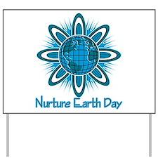 Nurture Earth Day Yard Sign