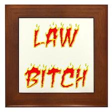 Law Bitch Framed Tile