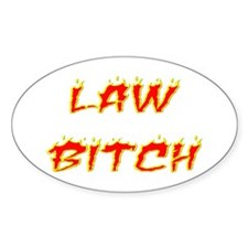 Law Bitch Oval Decal