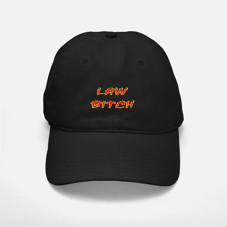 Law Bitch Baseball Hat