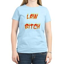Law Bitch T-Shirt