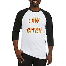 Law Bitch Baseball Jersey