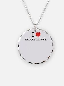 I Love RECOGNIZABLY Necklace