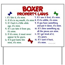Boxer Property Laws 2 Yard Sign